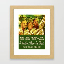 O Brother Where Are Thou Framed Art Print