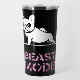 BEAST MODE FRENCH BULLDOG Travel Mug