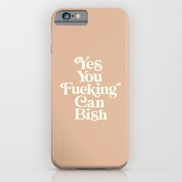 Yes You Can Bish peachy pink vintage type iPhone Case