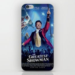 This Is The Greatest Showman iPhone Skin