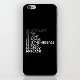 The Medium Is The Message iPhone Skin