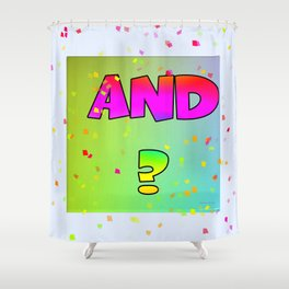 Question And ? Shower Curtain