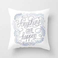 Anything can happen Blue Throw Pillow
