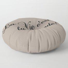 La Vie C'est De La Marde! Floor Pillow