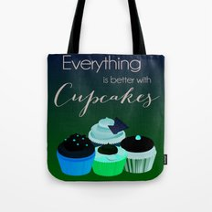 Everything is better with Cupcakes Tote Bag