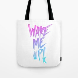 When it's all over! Tote Bag