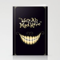 wonderland Stationery Cards featuring We're All Mad Here by greckler