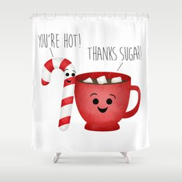 You're Hot! Thanks Sugar! Candy Cane & Hot Chocolate Couple Shower Curtain