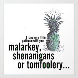 Malarkey, Shenanigans & Tomfoolery - Psych Art Print
