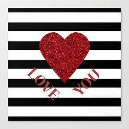 LOVE YOU Valentine print. Red glitter heart and black stripes congratulation card Canvas Print