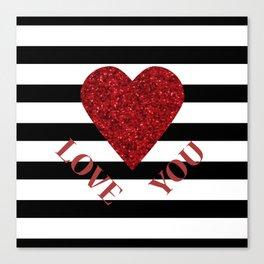 LOVE YOU Valentine print. Red glitter heart and black stripes congratulation card Canvas Print