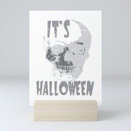 It's Halloween Skull Face Skeleton Gift Scary Creepy Costume Mini Art Print