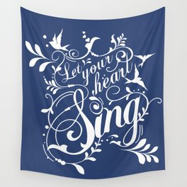 Let Your Heart Sing Wall Tapestry