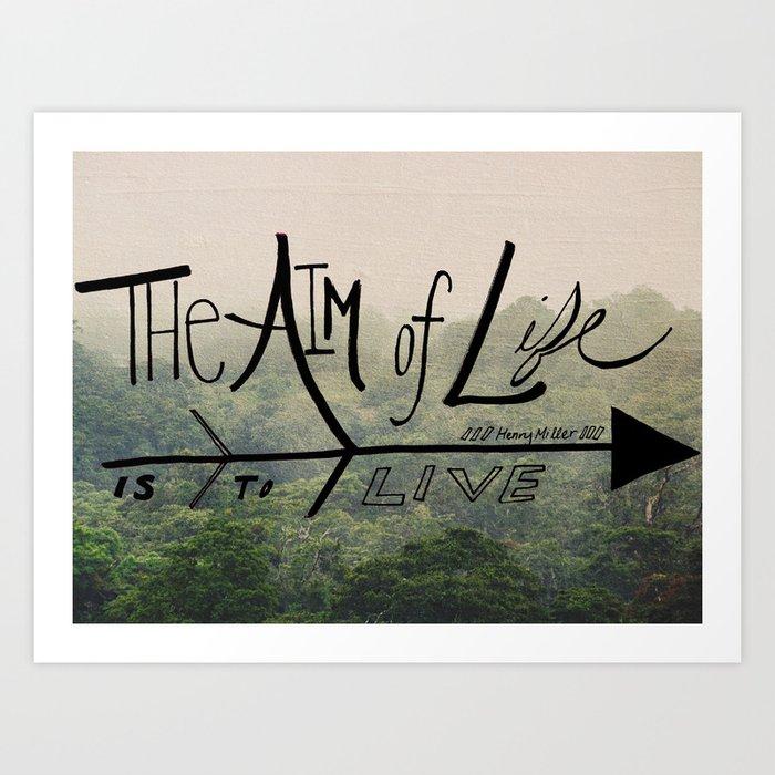 The Aim of Life Art Print