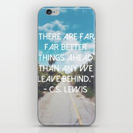 There are far better things ahead iPhone Skin