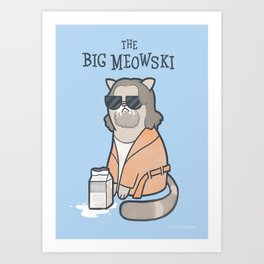 The Big Mewoski Art Print