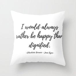 Jane Eyre - Happy Throw Pillow