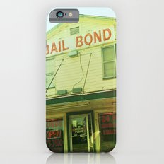 Southern Bail Bonds Slim Case iPhone 6s