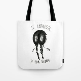 Be Unapologetic 2.0 Tote Bag