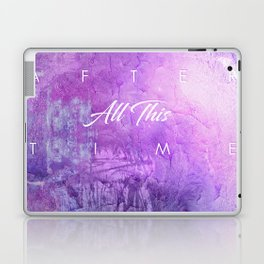 After all this time Laptop & iPad Skin