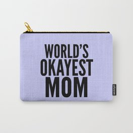 WORLD'S OKAYEST MOM (Lilac) Carry-All Pouch