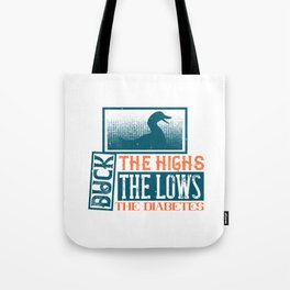 The highs and lows the diabetes Tote Bag