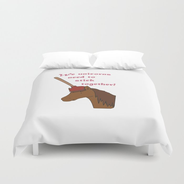 Unicorns need to stick together Duvet Cover