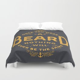 Once You Wear A Beard Nothing Will Ever Be The Same Duvet Cover