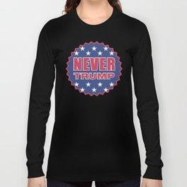 Never Trump Long Sleeve T-shirt