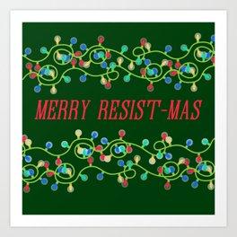 Merry Resistmas Art Print