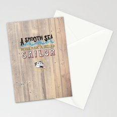 A smooth sea never made a skilled sailor Stationery Cards