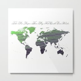 World Map - Green Grey Sea Water Texture - Script Quotation Metal Print