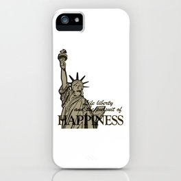 Life Liberty and the Pursuit of Happiness New York Memorial Gift Design iPhone Case