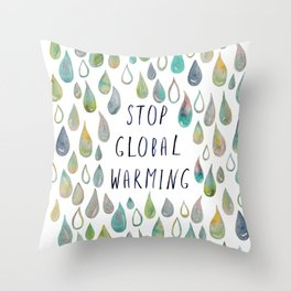 Stop Global Warming Watercolor Drops White Throw Pillow