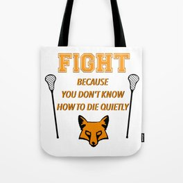 """The Foxhole Court – """"Fight"""" – All For The Game Tote Bag"""