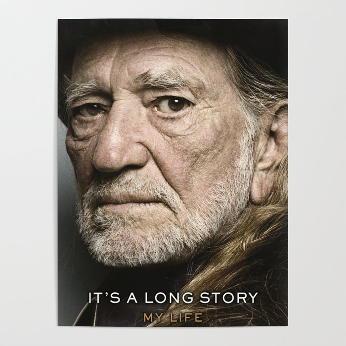 Willie Nelson Tour Schedule 2020 willie nelson story tour 2019 2020 hajarlah Poster by awei11
