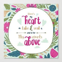 """Here's My Heart"" Hymn Lyric Canvas Print"