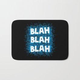 Blah blah blah Bath Mat