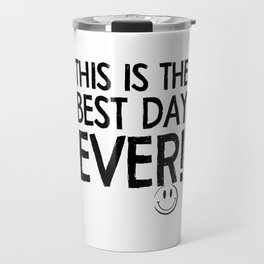 Best day Travel Mug