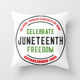 Juneteenth Celebrate Black Independence Saying Freedom Day Throw Pillow