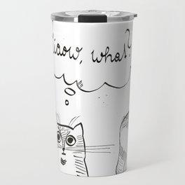 miaow what Travel Mug