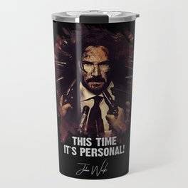 This Time Is Personal - John Wick Travel Mug