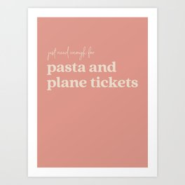 Pasta and Plane Tickets - Rust Art Print