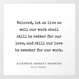 34   | 200210 | Elizabeth Barrett Browning Quotes Art Print