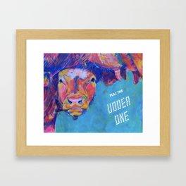 Pull The Udder One Framed Art Print