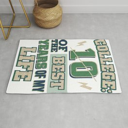 College Life 10 of the Best Years of My Life Rug
