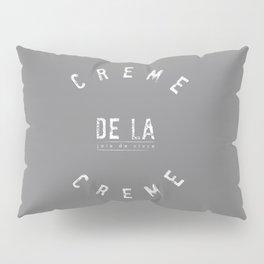 Creme de la Creme - joie de vivre Grey Pillow Sham