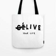 Ce Live your life Tote Bag