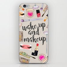 Wake Up And Make Up iPhone & iPod Skin
