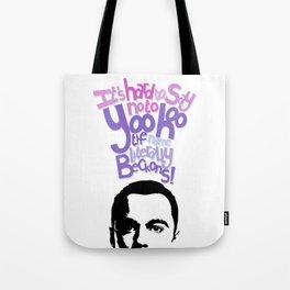 Sheldon Yoohoo Tote Bag